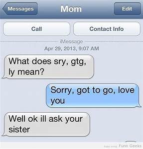 sry, gtg , ly Means Funny Pictures, Text Images, Funny ...