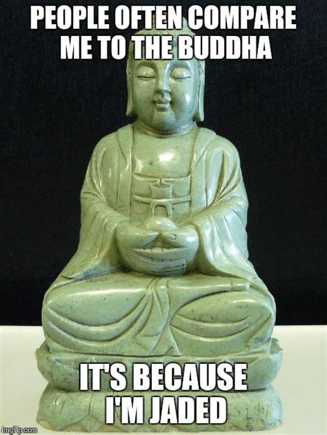 Buddha Memes - buddha imgflip