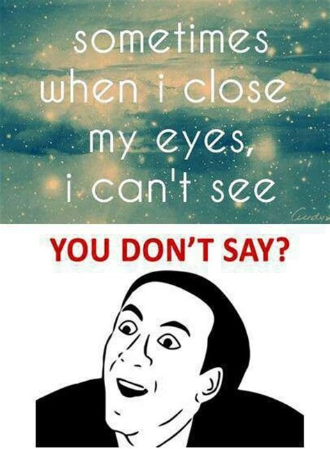 Ya Dont Say Meme - 97 best quot ya don t say quot images on pinterest funny memes funny photos and funny pics