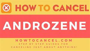 How To Cancel Androzene  U2013 How To Cancel