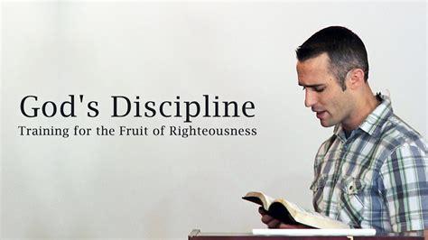 gods discipline training   fruit  righteousness