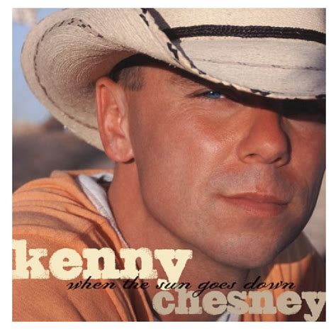 Kenny Chesney Blue Chair Cd by Kenny Chesney Cd When The Sun Goes Kenny Chesney