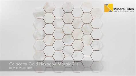 calacatta gold hexagon mosaic tile  youtube