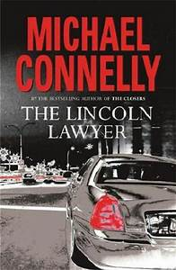 Book Review – The Lincoln Lawyer by Michael Connelly ...