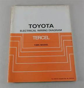 Workshop Manual Toyota Tercel Electrical Wiring Diagram