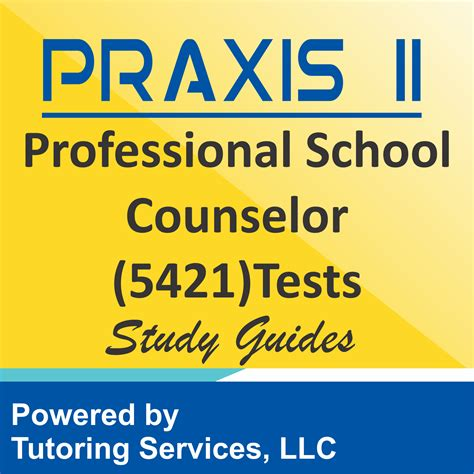 praxis ii professional school counselor  examination