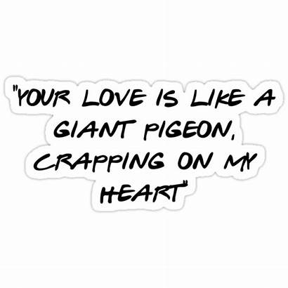 Phoebe Buffay Pigeon Song Redbubble Stickers