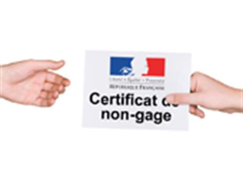 telecharger certificat de non gage telecharger un certificat de non gages