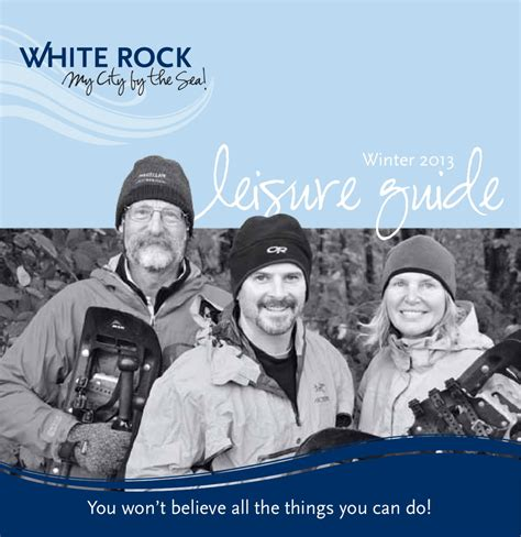 Winter Leisure Guide by City of White Rock Issuu