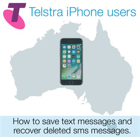 how to recover deleted text messages on iphone 6 telstra iphone users how to save text messages recover