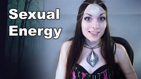 Sexual Energy And Manifestation How To Manifest Using
