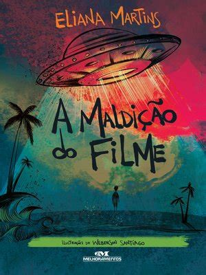 A Maldição do Filme by Eliana Martins · OverDrive: eBooks ...
