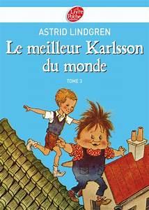 Meilleur Oreiller Du Monde : karlsson tome 3 le meilleur karlsson du monde livre ~ Melissatoandfro.com Idées de Décoration