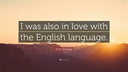 English Language Quote Wallpapers Dick Schaap