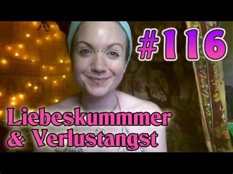 Vlog #116 Tipps  Hilfe Bei Liebeskummer & Verlustangst