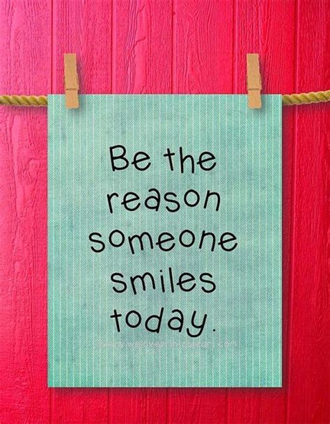 reason  smiles today quote pictures