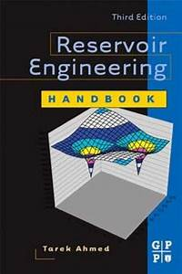 Reservoir Engineering Handbook  Ebook  In 2019