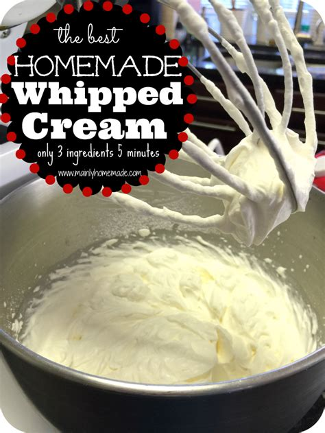 Heavy whipping cream is the miracle ingredient that whipped cream is made from. How to Make Homemade Whipped Cream
