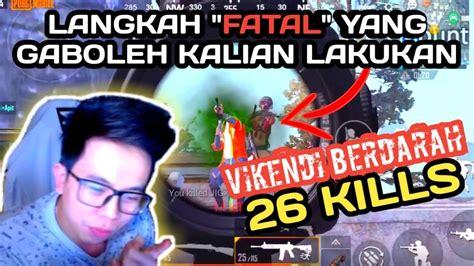 kills vikendi   kesalahan fatal  gaboleh