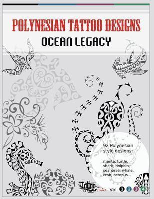 polynesian tattoo designs ocean legacy  roberto gemori
