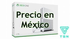 Precio En Mxico De La Xbox One S Capacidades De 500GB