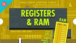 Registers And Ram  Crash Course Computer Science  6