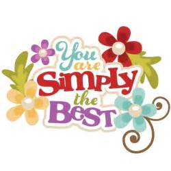 You Are Simply the Best Clip Art