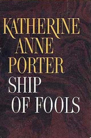 Ship Of Fools Book by Ship Of Fools By Katherine Anne Porter 1962 Literary