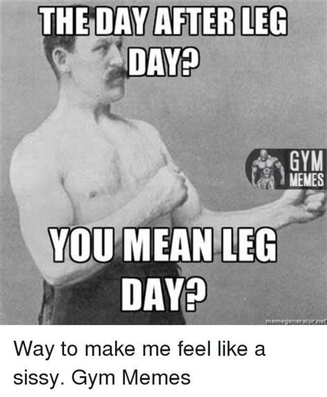 After Leg Day Meme 25 Best Memes About Day After Leg Day Day After Leg Day