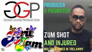 ZUM owner of GOOD GOOD PRODUCTIONS /BRITJAM Promoter SHOT ...