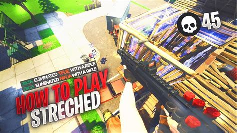 play stretched  fortnite
