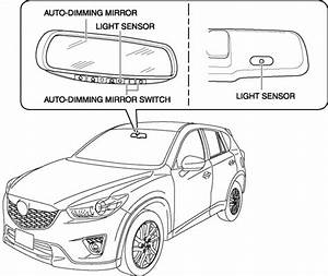 Mazda Cx-5 Service  U0026 Repair Manual - Auto Dimming Mirror