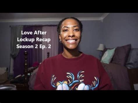 love  lockup recap season    lie ep