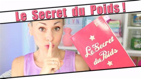 Le Secret Du Poids  Le Secret De Mon Poids ? Youtube