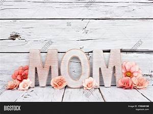 mom wooden letters paper flowers image photo bigstock With mom wooden letters