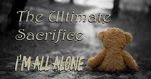 The Ultimate Sacrifice. I´m all alone » Journey to Freedom