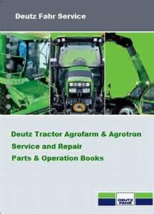 Deutz Tractor Service Manuals For Mechanics