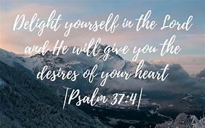 Psalm 37:4 Desktop Macbook Background / Bible Verse / Hand ...
