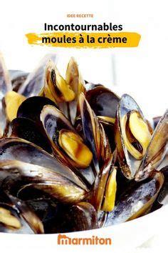 moules marinieres  la creme sans vin blanc recette