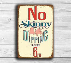 No Skinny Dipping Sign - Funny Pool signs Classic Metal