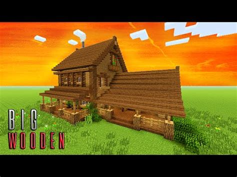 minecraft   build big wooden house big survival house tutorial pspsxboxmcpepc
