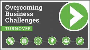 Overcoming Employee Turnover   Business Challenges Series