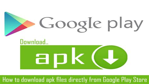 how to apk file from playstore