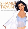 Shania Twain - That Don't Impress Me Much | Releases | Discogs