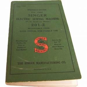 Singer Sewing Machine Manual Electric 201