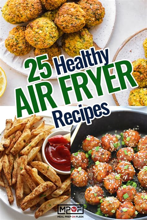 recipes fryer air meal prep change way healthy dessert