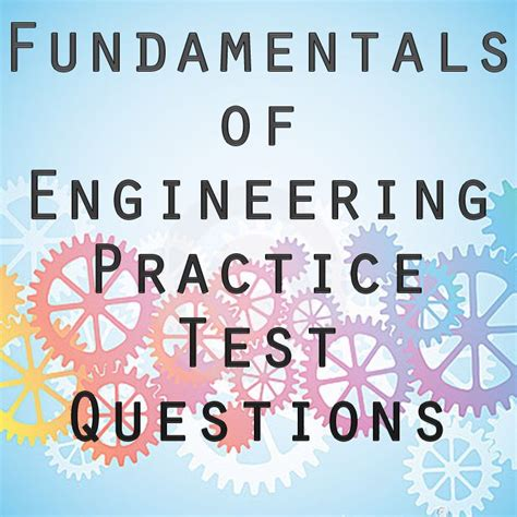 eit practice exam the fe test formally known as the fundamentals of