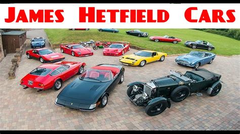 James Hetfield Cars Collection 2018  James Hetfield Cars