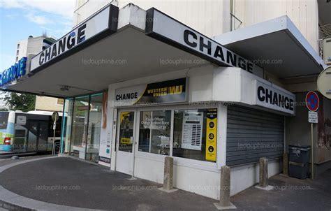 bureau de change a bureau de change 16 28 images haute savoie un braqueur