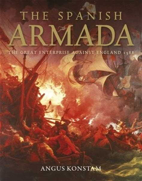spanish armada  great enterprise  england